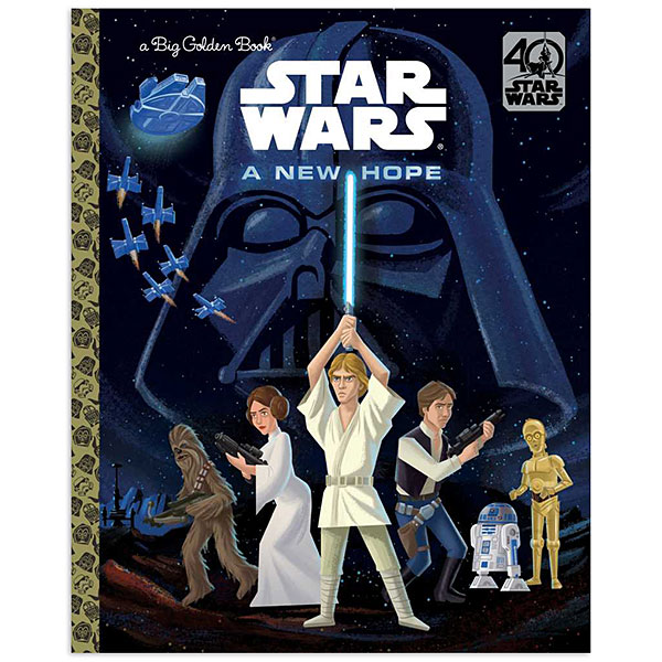 Star Wars A New Hope 40th Anniversary Little Golden Book