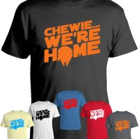 Star Wars Chewie Were Home T-Shirt