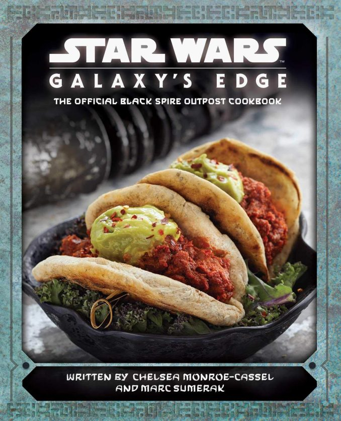 Star Wars Galaxys Edge Official Black Spire Outpost Cookbook