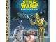 Star Wars I Am a Droid Little Golden Book
