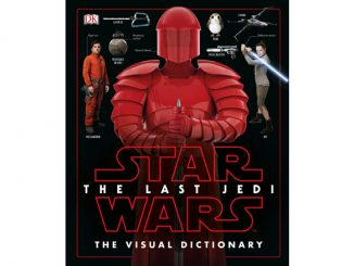Star Wars The Last Jedi The Visual Dictionary Book