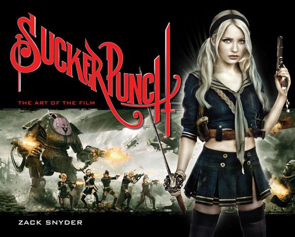 Sucker Punch The Art of the Film