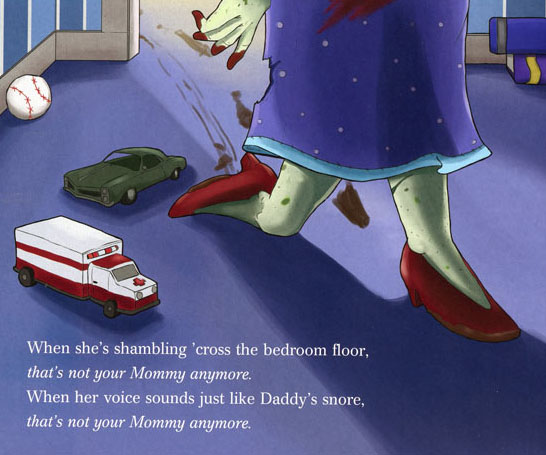 That's Not Your Mommy Anymore - A Zombie Tale Book