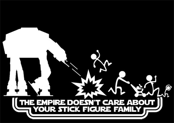 The Empire Doesn't Care About Your Stick Figure Family Star Wars Vinyl Car Decal Sticker with AT-AT