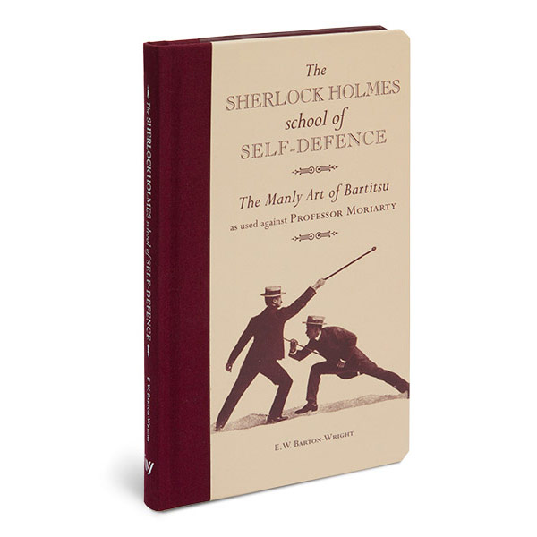 The Sherlock Holmes School of Self Defence Book