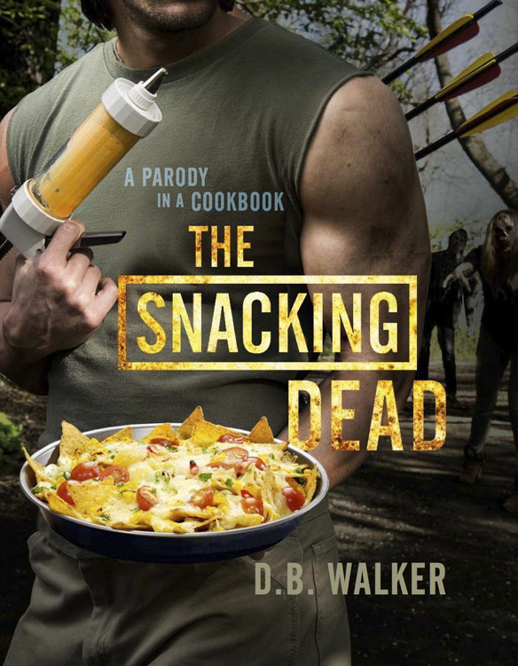 The Snacking Dead Paradoy Cookbook
