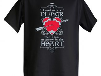 Then I Took an Arrow in the Heart T-Shirt