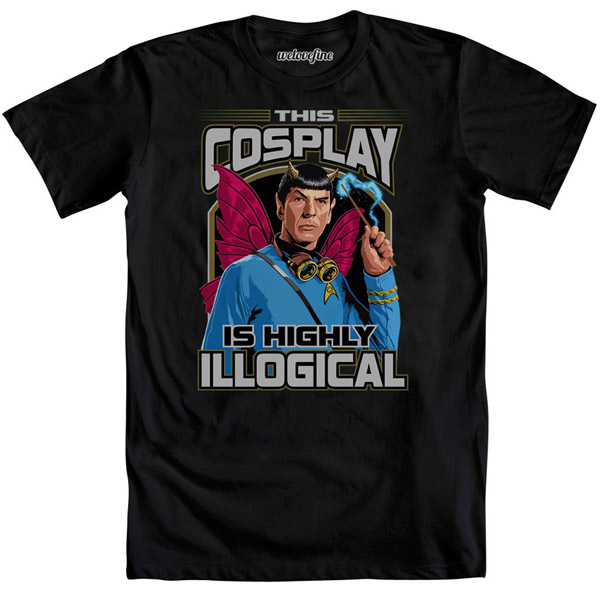 This Cosplay Is Highly Illogical T-Shirt