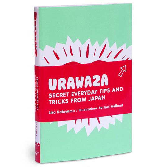 Urawaza: Tips & Tricks From Japan