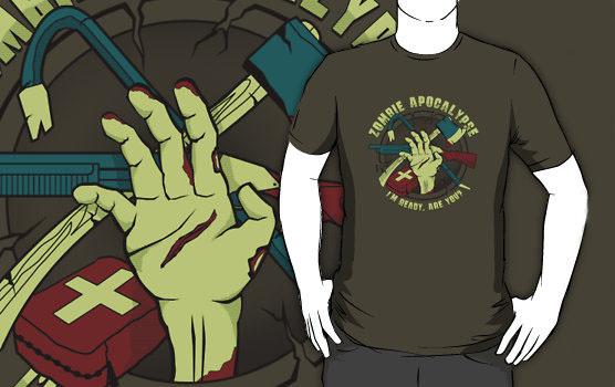 Zombie Apocalypse  I'm ready Are you T-shirt