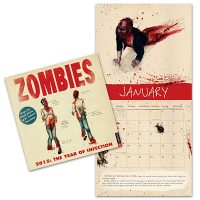 Zombies 2015 Wall Calendar The Year of Infection