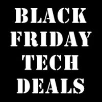 Black Friday and Cyber Monday Tech Deals