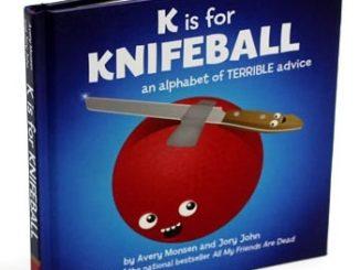 K is for Knifeball Book