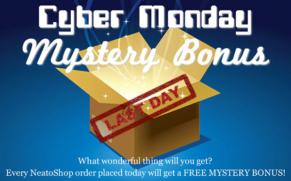 NeatoShop Cyber Monday Mystery Bonus