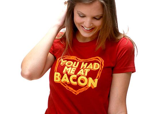 You Had Me At Bacon Girls T-Shirt